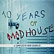 KERRI CHANDLER PRESENTS - 10 YEARS OF MADHOUSE - MAD HOUSE - VINYL RECORD - MR89524