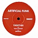 ARTIFICIAL FUNK FT N ETTISON - TOGETHER - SKINT 82 - VINYL RECORD - MR95609