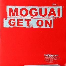 Moguai - Get On