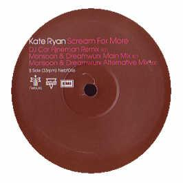 Kate Ryan - Scream For More (Remixes)