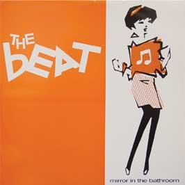 The Beat  - Mirror In The Bathroom (1995 Remix)