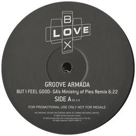 Groove Armada - But I Feel Good