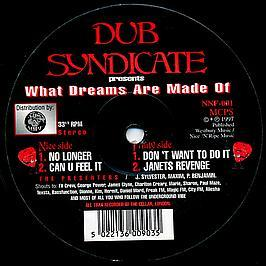 Dub Syndicate - What Dreams Are Made Of