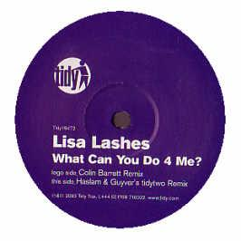 Lisa Lashes - What Can You Do For Me? (Remixes)