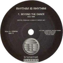 Rhythim Is Rhythim - Beyond The Dance / Sinister