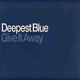 Deepest Blue - Give It Away (Disc 2)
