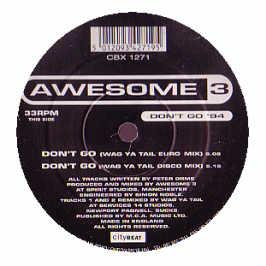 Awesome 3 - Don't Go (1994 Remix)