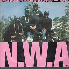 NWA - Express Yourself / Fuck Tha Police