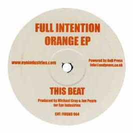 Full Intention - Orange EP