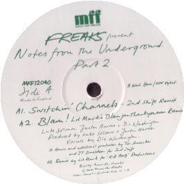 Freaks - Notes From The Underground (Part 2)