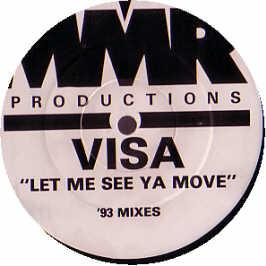 Visa - Let Me See Ya Move