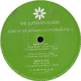The Supermen Lovers - Some Of The Supermen Lovers (Remixes Vol.1)