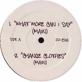 Jay Z  - What More Can I Say / Change Clothes