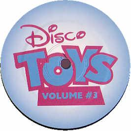 Disco Toy - Disco Toy's Volume 3