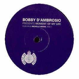 Bobby D'Ambrosio - Moment Of My Life