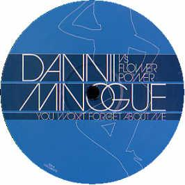 Dannii Minogue Vs Flowerpower - You Won't Forget About Me