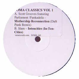 Scott Grooves (Soma Classics Vol.1) - Mothership Reconnection (Remix)