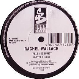 Rachel Wallace - Tell Me Why (Remix)