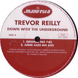 Trevor Reilly - Down With The Underground