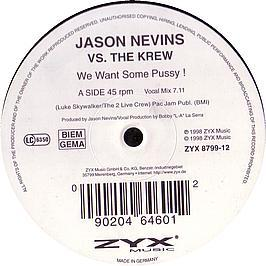 Jason Nevins Vs 2 Live Crew - We Want Some Pussy (1998)