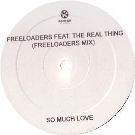 Freeloaders Ft The Real Thing - So Much Love To Give