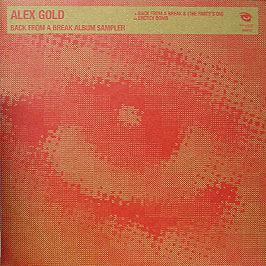 Alex Gold - Back From A Break Album Sampler