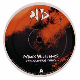 Mark Williams - Its A London Thing EP