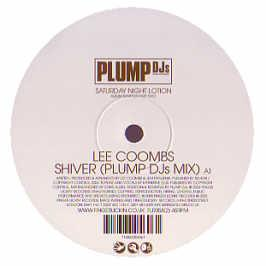 Lee Coombs - Shiver (Plump Djs Mix) (Sat Night Lotion Samp 2)