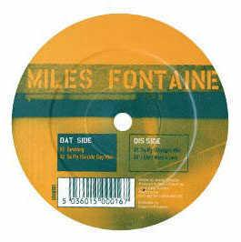 Miles Fontaine - So Fly / Tumbling