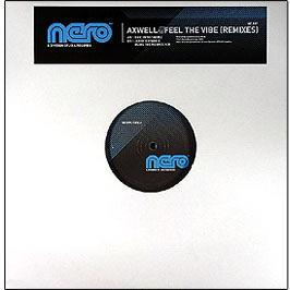 Axwell - Feel The Vibe (Remixes)