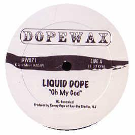 Liquid Dope - Oh My God