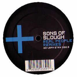The Sons Of Slough - Real People (Remixes)