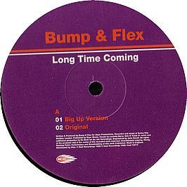 Bump & Flex - Long Time Coming
