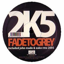 2K5 - Fade To Grey