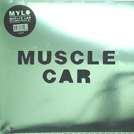 Mylo Feat. Freeform Five - Muscle Car