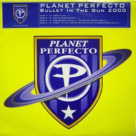 Planet Perfecto - Bullet In The Gun 2000