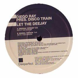Diego Ray Pres. Disco Train - Let The Deejay