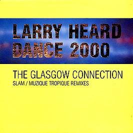 Larry Heard - Dance 2000 (Remixes)