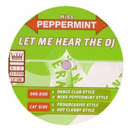 Miss Peppermint - Let Me Hear The DJ
