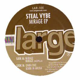 Steal Vybe - Mirage EP