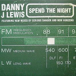 Danny J Lewis - Spend The Night