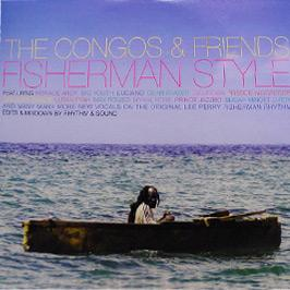 The Congos & Friends - Fisherman Style