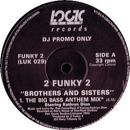 2 Funky 2 - Brothers And Sisters