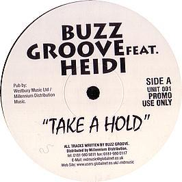 Buzz Groove Ft Heidi - Take A Hold