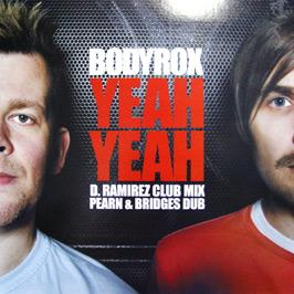 Bodyrox - Yeah Yeah (Remixes)