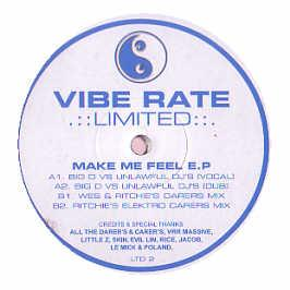 Vibe Rate Limited - Make Me Feel EP