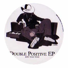 Joey Yeah Yeah - Double Positive EP