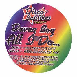 Davey Boy - All I Do (Remixes)