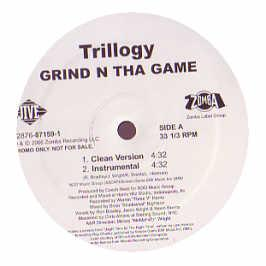 Trilogy - Grind In Tha Game