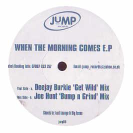 Deejay Burkie & Joe Hunt - When The Morning Comes EP